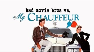 Bad Movie Bros - My Chauffeur