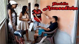 Baixar Paródia / Felipe Araújo & Ferrugem - Atrasadinha - #PorInteiro