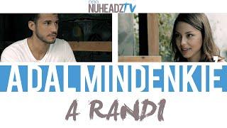 A Dal Mindenkie - A Randi NuHeadzTV