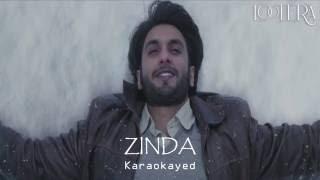 ZINDA - Lootera Karaoke