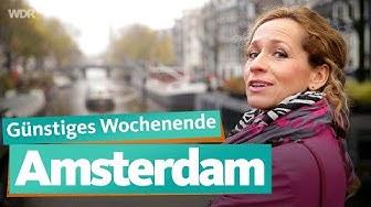Städtetrip Amsterdam | WDR Reisen