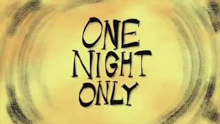 One Night Only short Teaser