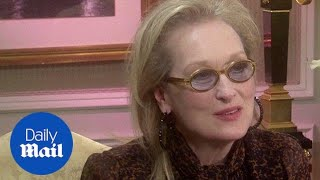 Meryl Streep in 2015: 'Don is understanding with my life choices' - Daily Mail