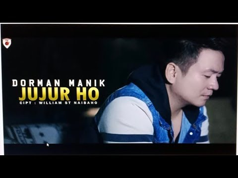 Dorman Manik - Jujur Ho (Official Music Video)