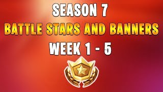 ALL SECRET BATTLE STARS & BANNERS LOCATIONS WEEK 1 to 5 - FORTNITE SEASON 7