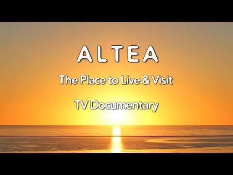 Costa Blanca Movie Altea TV Documentary 2017 The Place To Live & Visit (35 min)