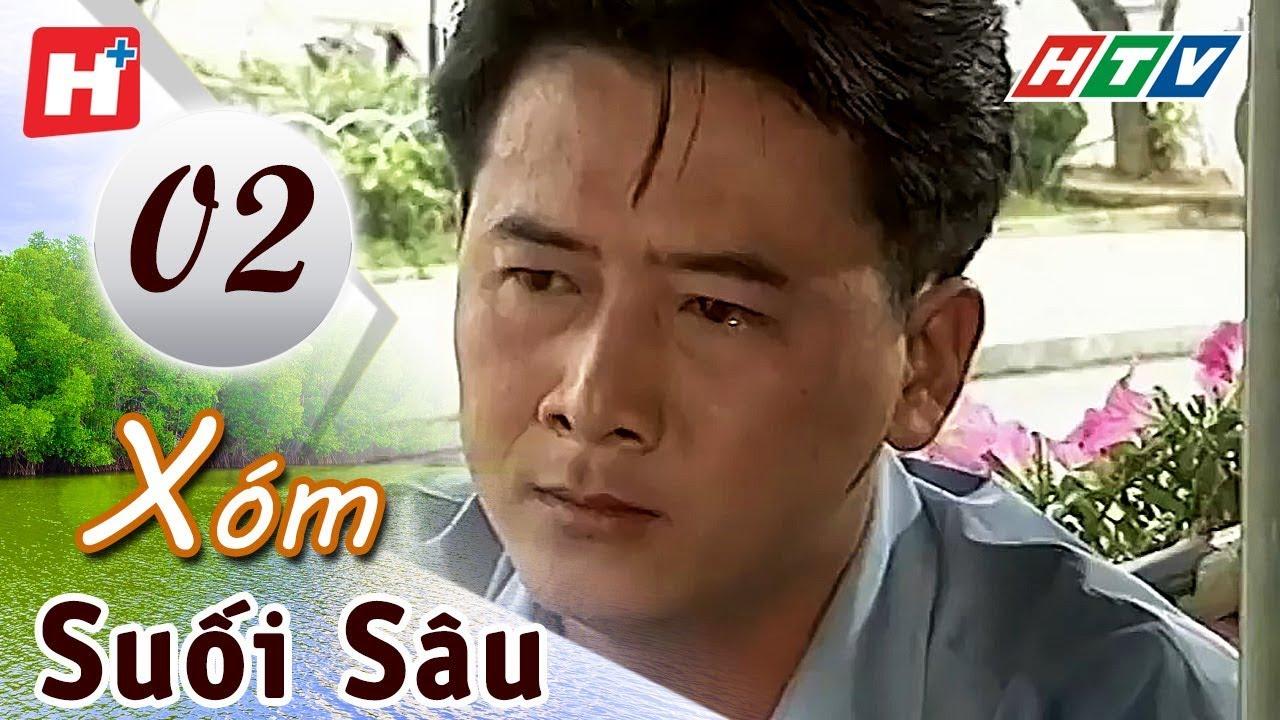 image Xóm Suối Sâu - Tập 2   HTV Films Tình Cảm Việt Nam Hay Nhất 2019