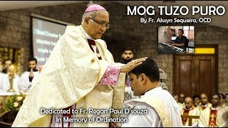 MOG TUZO PURO | Video Song | ( Special Fr. Regan Ordination) | By Fr. Alwyn Sequeira, OCD |