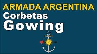 Corbetas Gowing para La Armada Argentina?