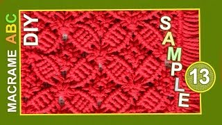 Repeat youtube video Macrame ABC - pattern sample #13