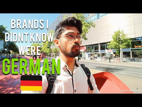BRANDS I DIDN'T KNOW WERE GERMAN WHILE GROWING UP IN INDIA