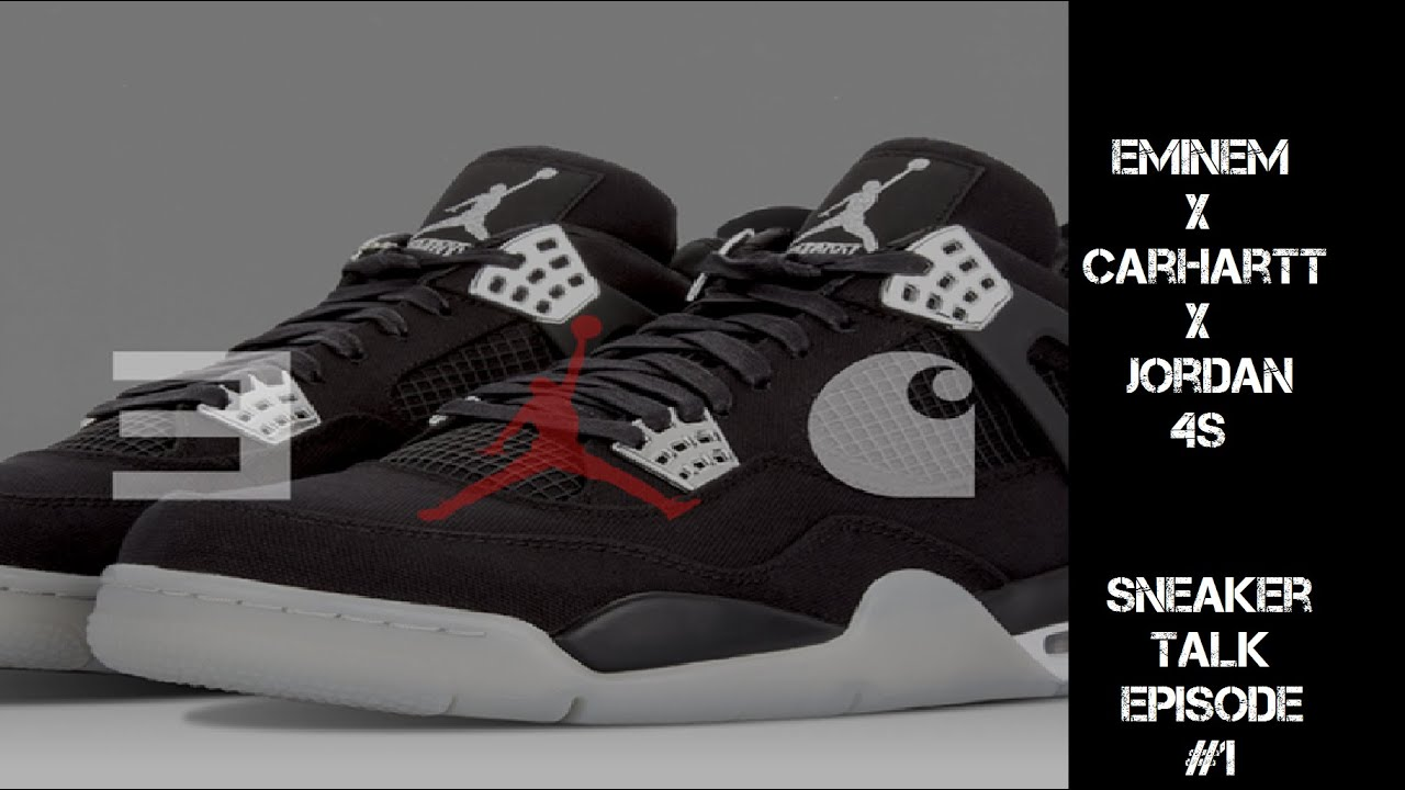 purchase cheap cc139 921de EMINEM X CARHARTT X JB 4S!!! Sneaker Talk #1