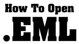 How Open Eml Files Tutorial
