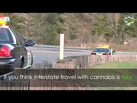 Why You Should Never Transport Cannabis Across State Lines.