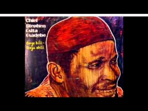 Chief Osita Steven Osadebe- Ije Awele