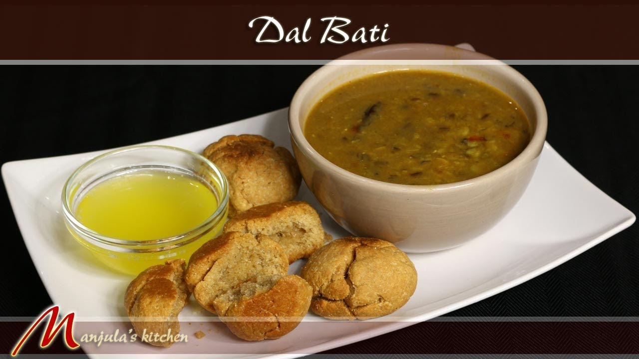 Dal Bati - Rajasthani Cuisine Recipe by Manjula - YouTube