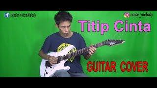 Baixar TITIP CINTA (Guitar Cover Bikin sedih!!) By:Hendar