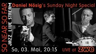 Daniel Nösig's Sunday Night Special feat. Nösig/Supancic/Gonzi LIVE at ZWE