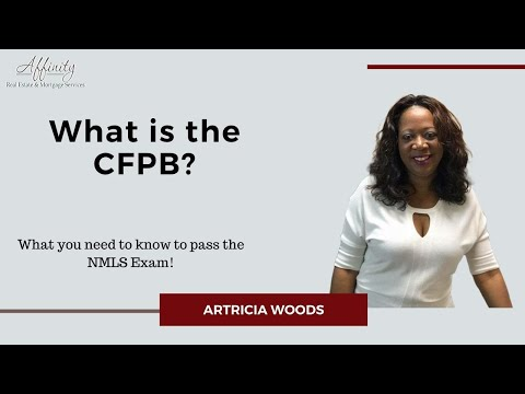 Passing The NMLS Exam - What Is The CFPB?