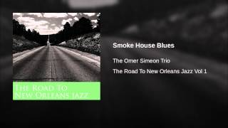 Smoke House Blues