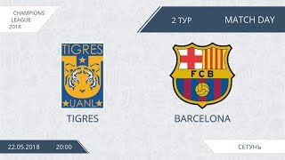 Afl18. champions league. group e. day 2. tigres - barcelona.