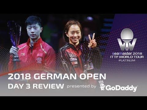 2018 ITTF German Open | Day 3 Review presented by GoDaddy
