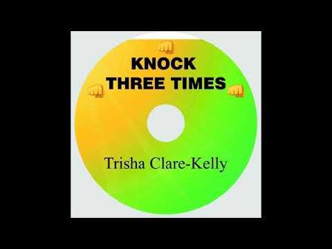 Knock Three Times - Trisha Clare Kelly