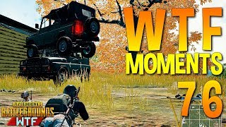 pubg wtf funny moments highlights ep 76 playerunknown s battlegrounds plays
