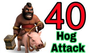 Coc 40 Hog Attack 🔥 | Clash of clans | 40 Hogs | Mokka Gamer Da 7 | Clash Of Clans