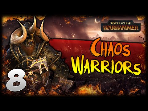 WITNESS ME! Total War: Warhammer - Warriors of Chaos Campaign #8