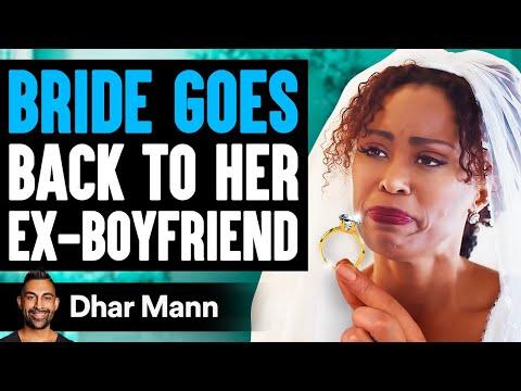 Bride Goes Back to Ex-Boyfriend On Wedding Night, She Lives To Regret It   Dhar Mann