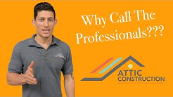 The Reasons Why You Need A Professional Attic Insulation Installation - Attic Construction