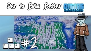 Cities: Skylines - 002 - Poo in the Water