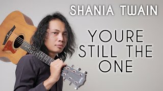 FELIX IRWAN | SHANIA TWAIN - YOURE STILL THE ONE