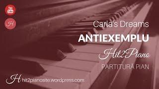 Carla's Dreams - Antiexemplu (partitura pian) - Hit2Piano