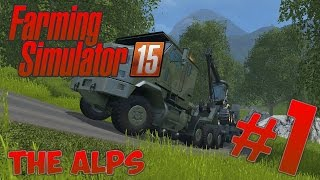 Farming Simulator 2015 | CS The Alps #1 C'est du Hardcore !
