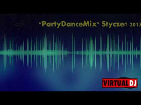 """Składanka """"PartyDanceMix"""" Styczeń 2017 vol .1 (Dj. Kozak)"""