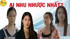 Bộ 4 nữ chính nhu nhược của phim Việt bảo sao không khổ