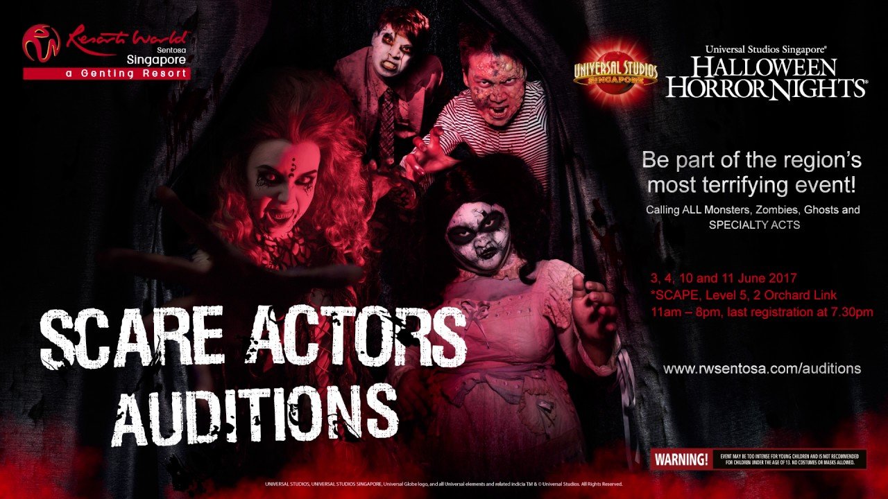 audition call halloween horror nights 7 universal studios singapore - Halloween Actors 2017