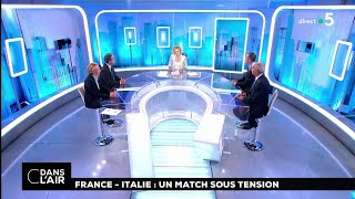 France-italie : un match sous tension #cdanslair 14.06.2018