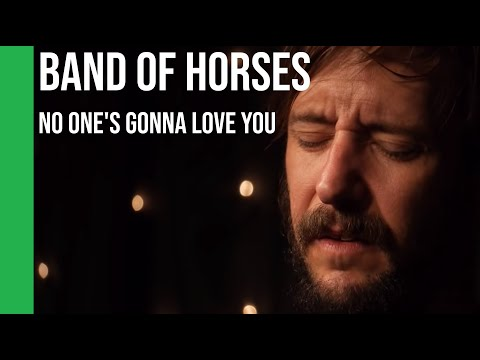 Band of Horses - No One&39;s Gonna Love You acoustic  sub Español +