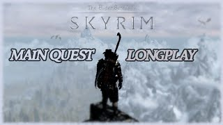Skyrim - Longplay (Main Quest) Fขll Game Walkthrough (No Commentary)