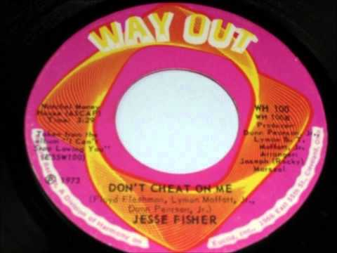 Jesse Fisher - Don't Cheat On Me