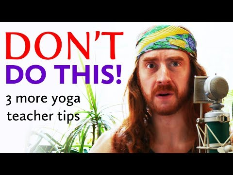 Stop �� Doing These Things in Yoga Class! 3 Common Mistakes New Yoga Instructors Make Teaching