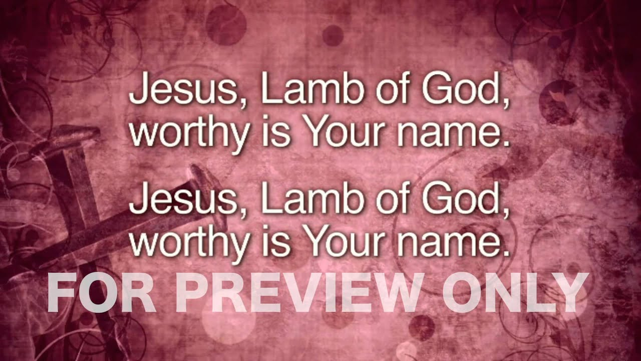 Worthy Is Your Name - YouTube for Jesus Lamb Of God Worthy Is Your Name Lyrics  117dqh