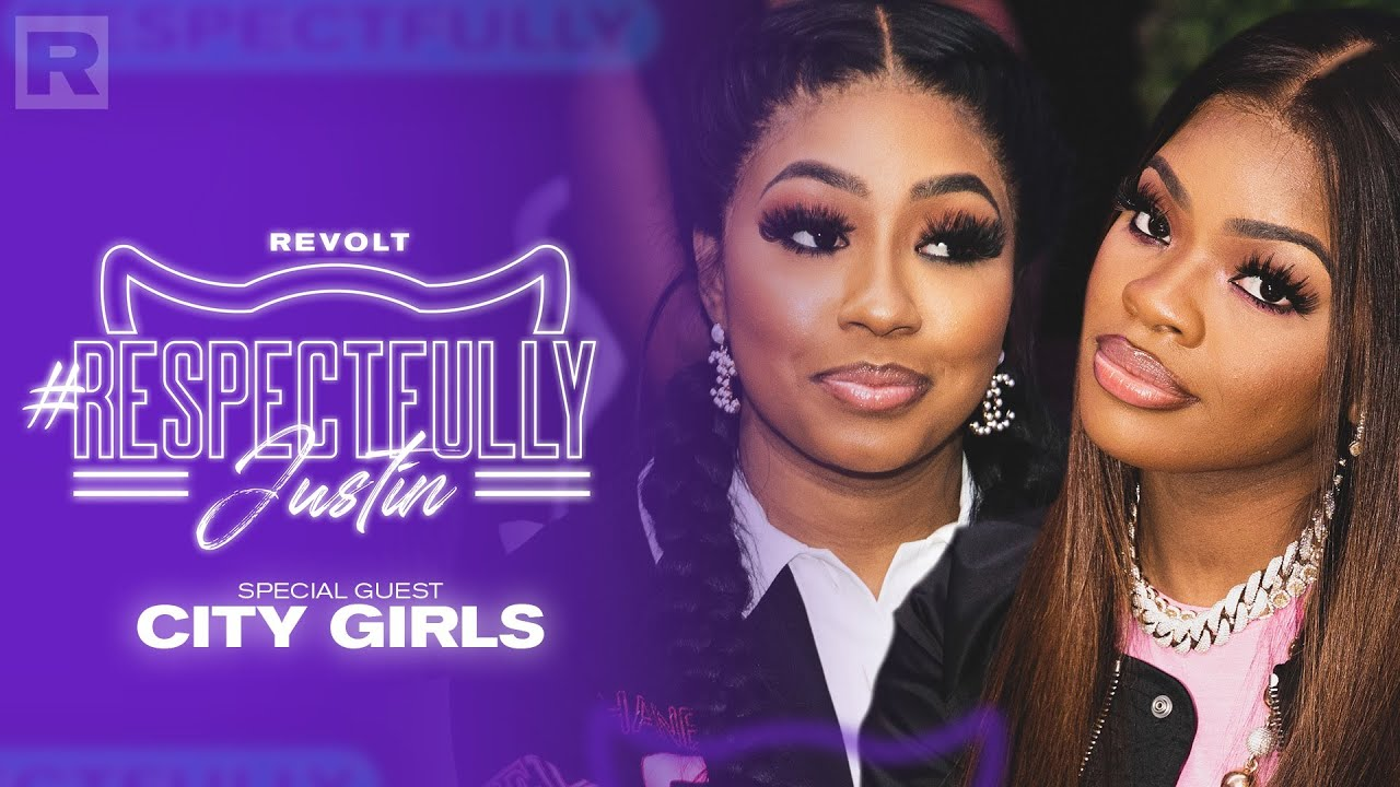 Download City Girls On Relationships, Sex, Money & More W/ Justin LaBoy & Justin Combs | Respectfully Justin