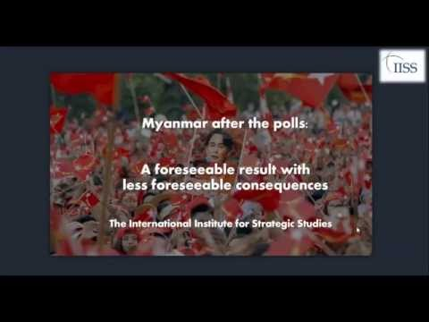 IISS Webinar: Myanmar after the polls: A foreseeable result with less foreseeable consequences