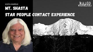 Mt. Shasta Star People Contact Experience | Kosta Makreas