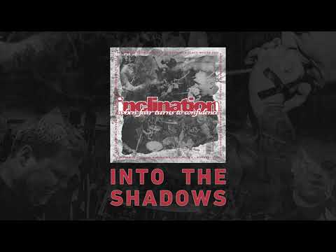 "Inclination ""Into the Shadows"" Mp3"