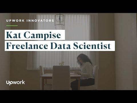 Upwork Innovators: Kat Campise   Freelance Data Scientist